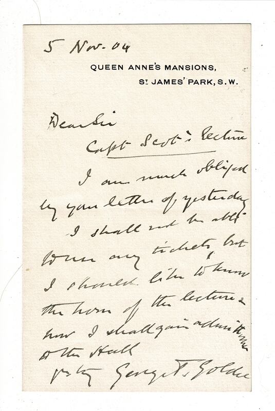 One-page autograph letter signed regarding a lecture by Robert Scott. George Taubman Goldie.