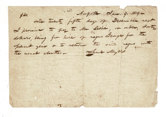 Forty-dollar promissory note for loan of a slave. Samuel Myers.