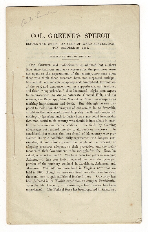 Col. Greene's speech before the McClellan Club of Ward Eleven, Boston, October 28, 1864. Printed by vote of the Club [drop title]. William Batchelder Greene.