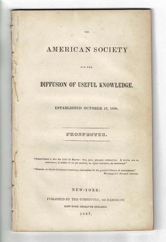 The American Society for the Diffusion of Useful Knowledge. Established October 17, 1836. Prospectus
