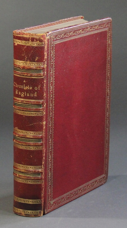 A chronicle of England B.C. 55 - A.D. 1485. Written and illustrated by James E. Doyle the designs engraved and printed in colours by Edmond Evans. James E. Doyle.