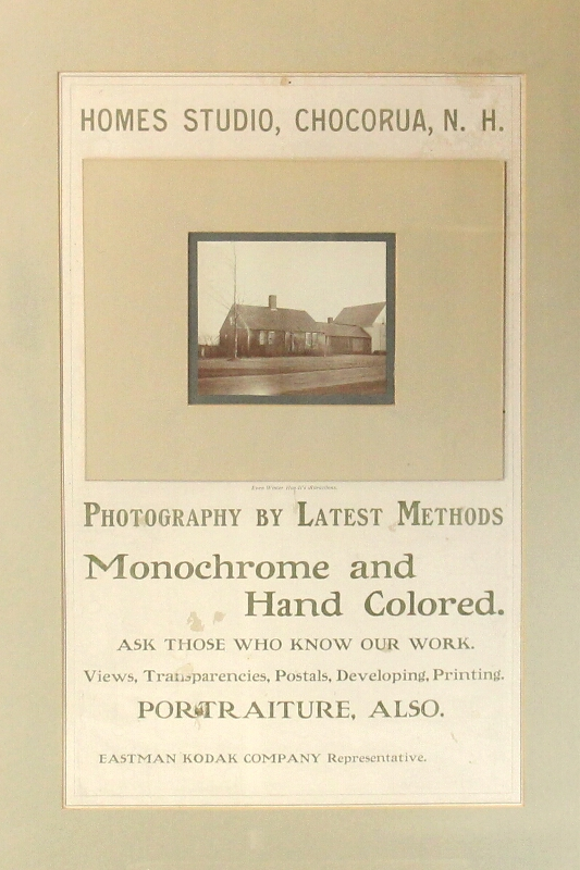 Homes studio, Chocorua, N. H. Photography by latest methods. Monochrome and hand colored. Ask those who know our work. Views, transparencies, postals, developing, printing. Portraiture, also. Eastman-Kodak Company representative. Eastman-Kodak Company.