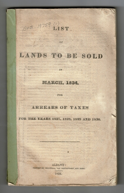 List of lands to be sold in March, 1834, for arrears of taxes for the years 1827, 1828, 1829, and 1830