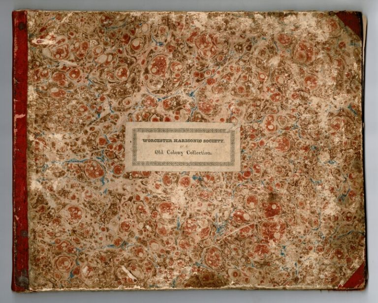 Worcester Harmonic Society. Old Colony collection [cover title]. Susanna Rowson.