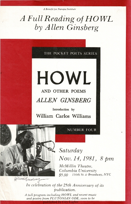 A benefit for Naropa Institute. A full reading of Howl by Allen Ginsberg. Allen Ginsberg.