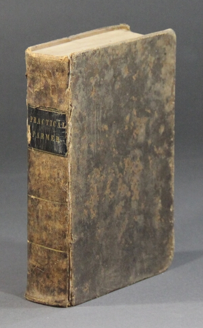 The practical farmer, gardener and housewife; or, dictionary of agriculture, horticulture, and domestic economy: including descriptions of the most improved kinds of livestock ... the best sorts of fruits ... directions for the culture of the morus multicaulis, for the raising of silk. Also with remarks on the cultivation of some select flowers and ornamental shrubs. Edward James Hooper.