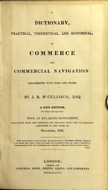 A dictionary, practical, theoretical, and historical, of commerce and commercial navigation... New Edition, corrected and improved: with an enlarged supplement. McCulloch, ohn, amsey.