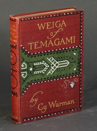 Weiga of Temagami and other Indian tales. CY WARMAN.