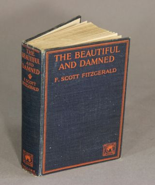 The beautiful and the damned. F. Scott Fitzgerald