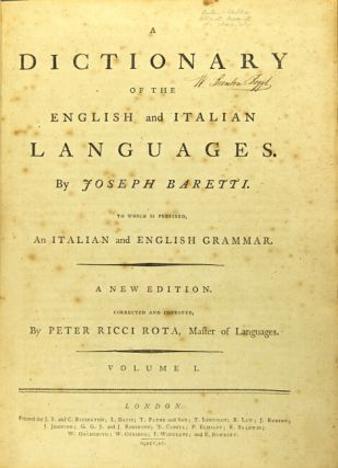 A dictionary of the English and Italian languages ... to which is prefixed, and Italian and English grammar. A new edition. Corrected and improved by Peter Ricci Rota, master of languages.