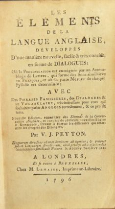 The elements of the English language [Les elemens de la langue Angloise...], explained in a new,...
