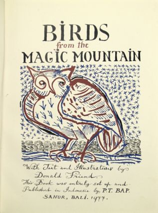 Birds from the magic mountain. Donald S. Friend.