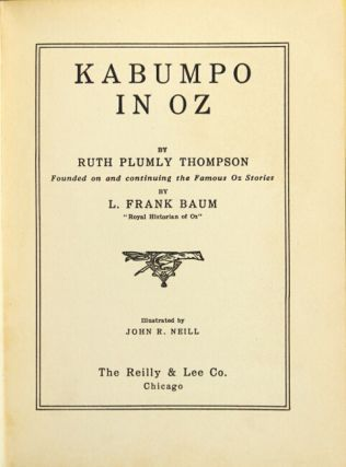 Kabumpo in Oz. Illustrated by John R. Neill. RUTH PLUMLY THOMPSON.