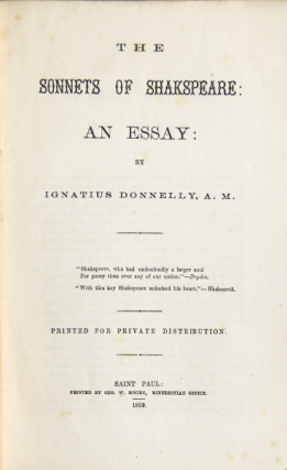 The sonnets of Shakespeare: an essay. Printed for private distribution
