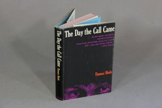 The day the call came. THOMAS HINDE.