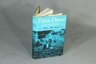 Dylan Thomas, his life and work. JOHN ACKERMAN.