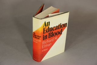An education in blood. RICHARD M. ELMAN.