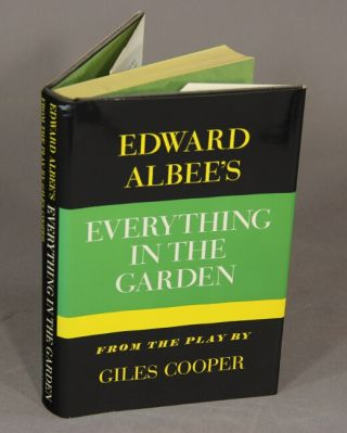 Everything in the garden. EDWARD ALBEE.