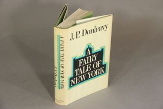 A fairy tale of New York. J. P. DONLEAVY.