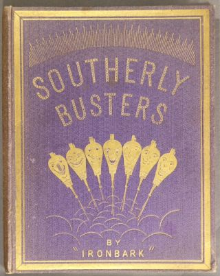 Southerly busters, by Ironbark, profusly illustrated by Alfred Clint, with additional illustrations by Montagu Scott. GEORGE HERBERT GIBSON.