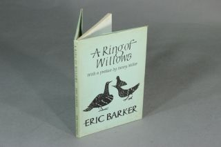 A ring of willows. Poems by Eric Barker. With a preface by Henry Miller. ERIC BARKER.