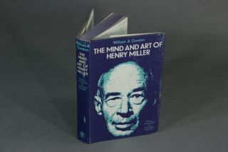 The mind and art of Henry Miller. With a foreword by Lawrence Durrell. WILLIAM A. GORDON.
