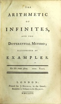 The arithmetic of infinities, and the differential method; illustrated by examples. WILLIAM EMERSON.