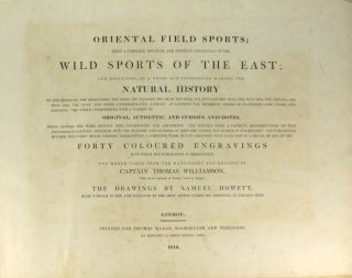 Oriental field sports; being a complete, detailed, and accurate description of the wild sports of...