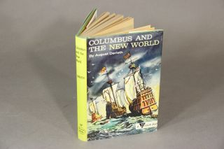 Columbus and the new world. Illustrated by Dirk Gringhuis. AUGUST DERLETH
