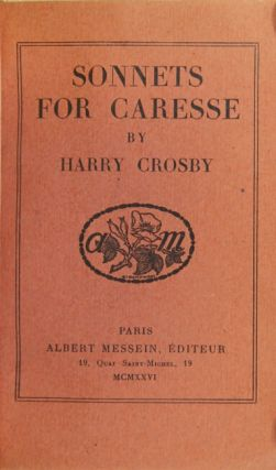 Sonnets for Caresse. Harry Crosby.