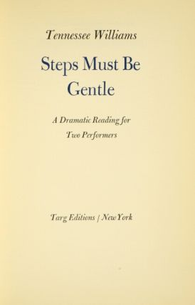 Steps must be gentle. A dramatic reading for two performers.