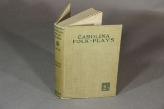 Carolina folk-plays. FREDERICK H. KOCH, ed.