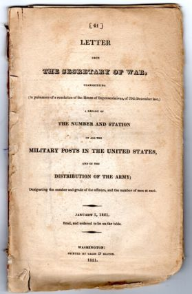 A letter from the Secretary of War transmitting … A report of the number and station of all the military posts in the United States, and of the distribution of the army…