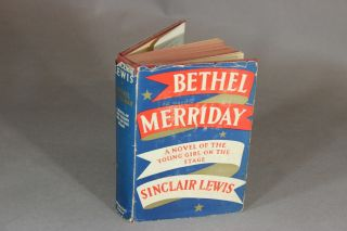 Bethel Merriday. SINCLAIR LEWIS.