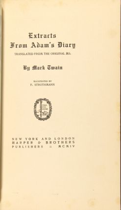 Extracts from Adam's diary. By Mark Twain.