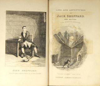 The life and adventures of Jack Sheppard. New edition with numerous additions.