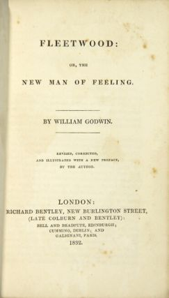 Fleetwood: or, the new man of feeling. Revised, corrected and illustrated with a new preface by the author.