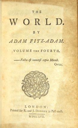 The world. By Adam Fitz-Adam. EDWARD MOORE, ed