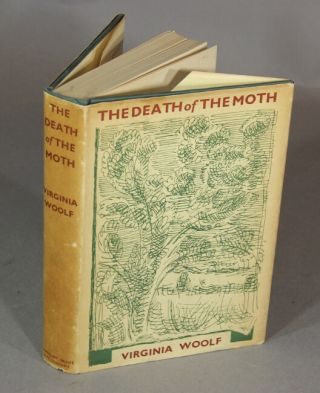 The death of the moth and other essays. VIRGINIA WOOLF.