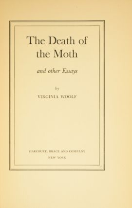 The death of the moth and other essays.