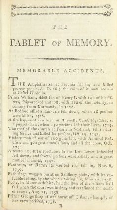The tablet of memory, shewing every memorable event in history from the earliest period to the year 1790, classed under distinct heads, with their dates: comprehending an epitome of English history, with an exact chronology of painters and eminent men, to which are annexed, several useful lists. The seventh edition considerably enlarged with numerous additions.