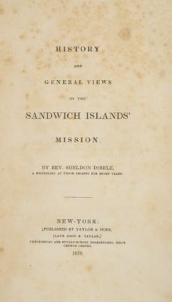 History and general views of the Sandwich Islands' mission.