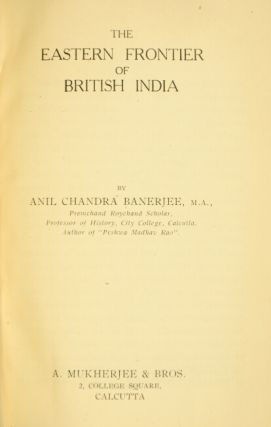 The eastern frontier of British India