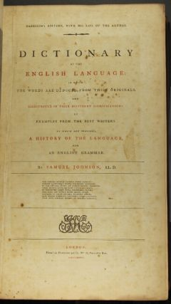 A dictionary of the English language: in which the words are deduced from the originals … to which are prefixed a history of the language and an English grammar.