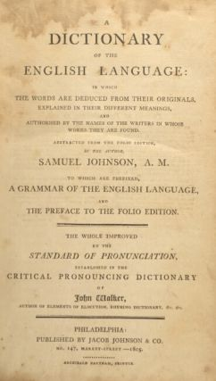 A dictionary of the English language: in which the words are deduced from their originals … abstracted from the folio edition by the author … to which are prefixed a grammar of the English language, and the preface to the folio edition.