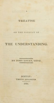 A treatise on the conduct of the understanding.