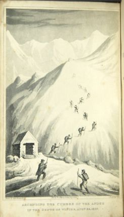 Journal of a voyage to Peru: a passage across the Cordillera of the Andes, in the winter of 1827, performed on foot in the snow; and a journey across the Pampas.