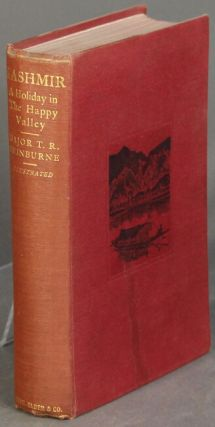 A holiday in the Happy Valley with pen and pencil. T. R. Swinburne