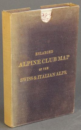 Enlarged Alpine Club map of the Swiss and Italian Alps [cover title