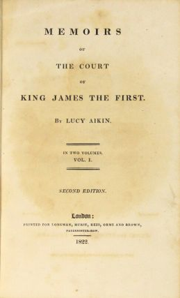 Memoirs of the court of King James the First ... Second edition.
